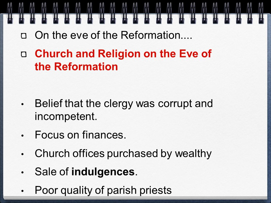 On the eve of the Reformation....