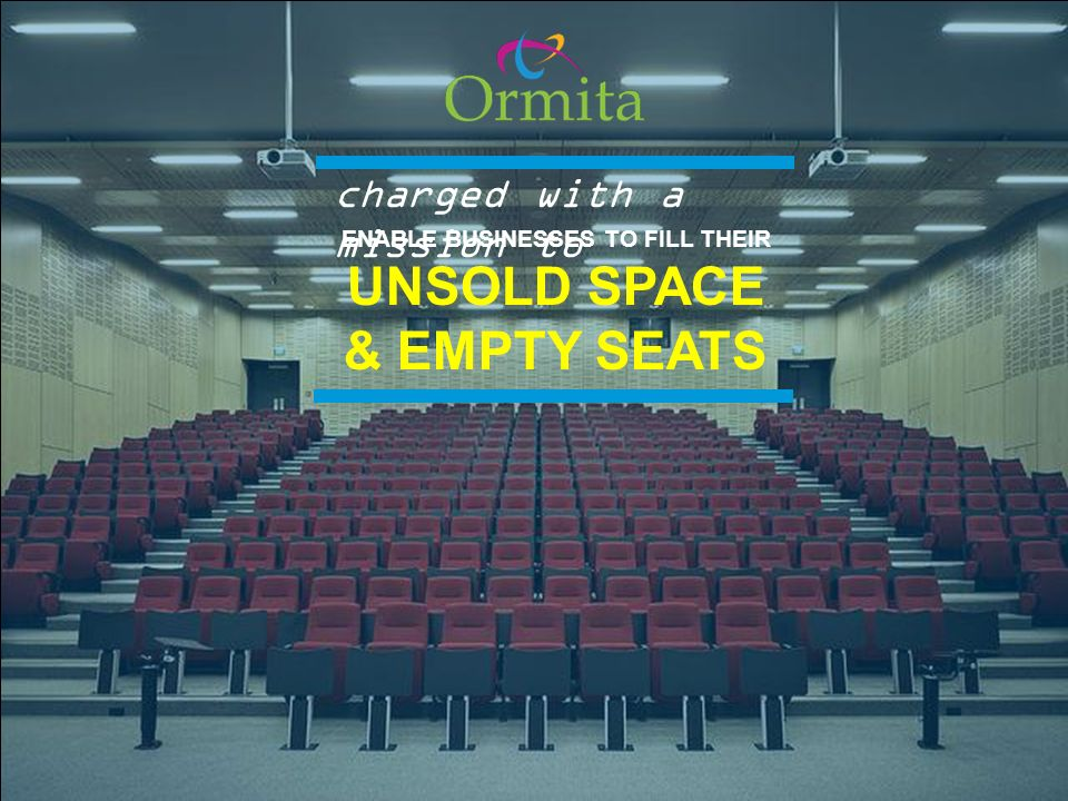 ENABLE BUSINESSES TO FILL THEIR UNSOLD SPACE & EMPTY SEATS