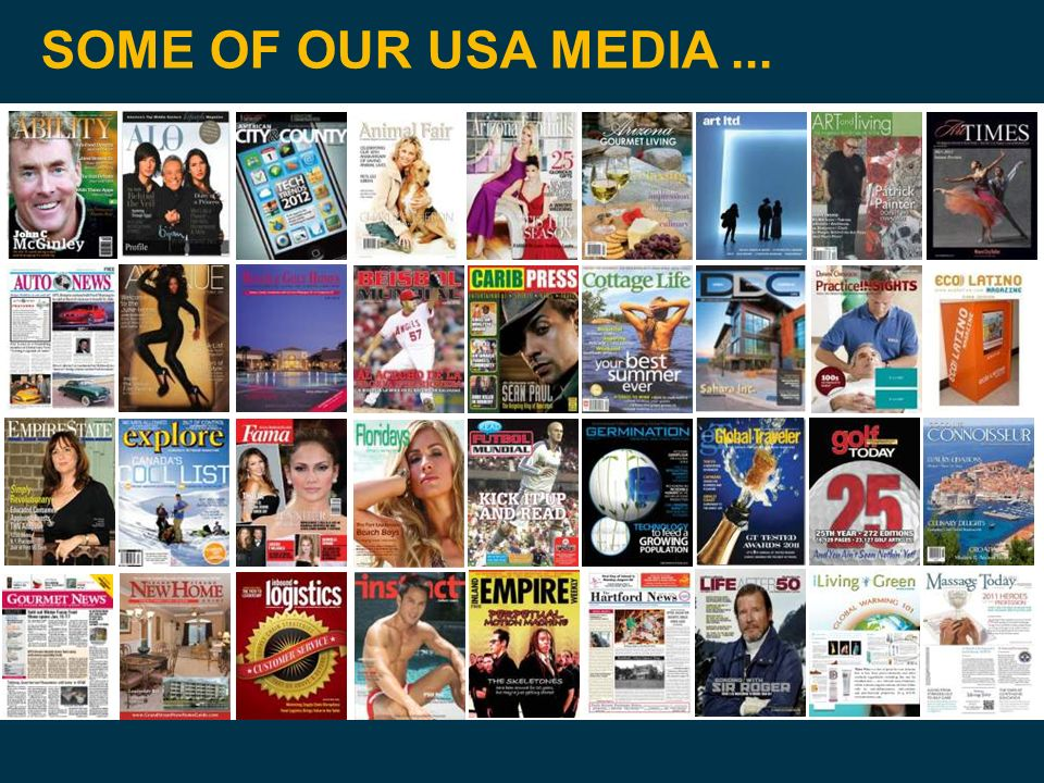 SOME OF OUR USA MEDIA ...