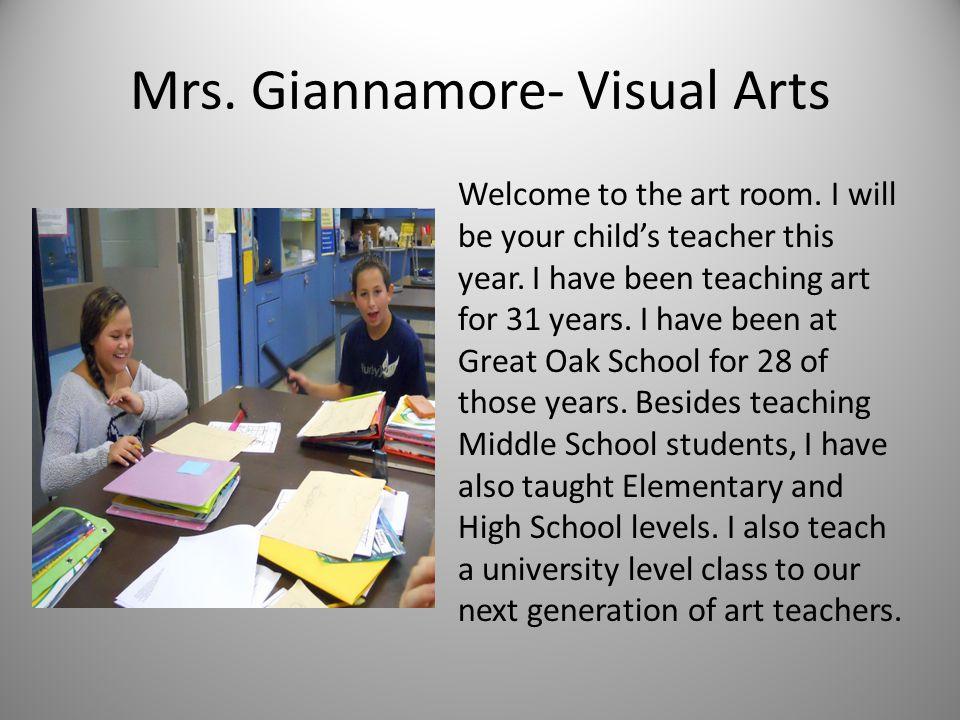 Mrs. Giannamore- Visual Arts