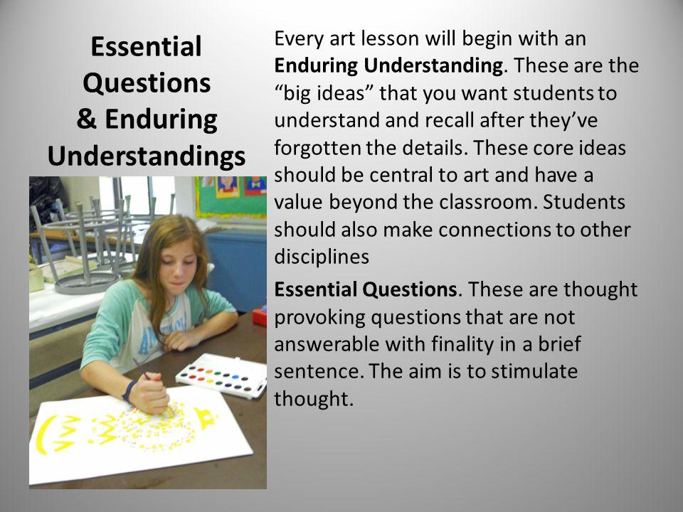 Essential Questions & Enduring Understandings