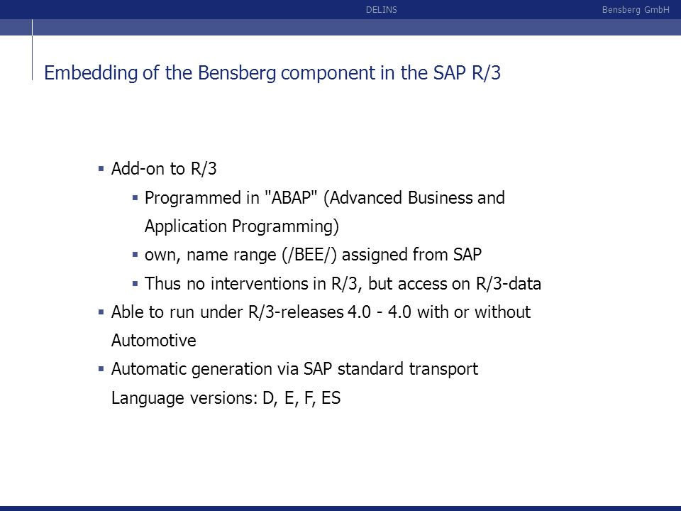 Embedding of the Bensberg component in the SAP R/3