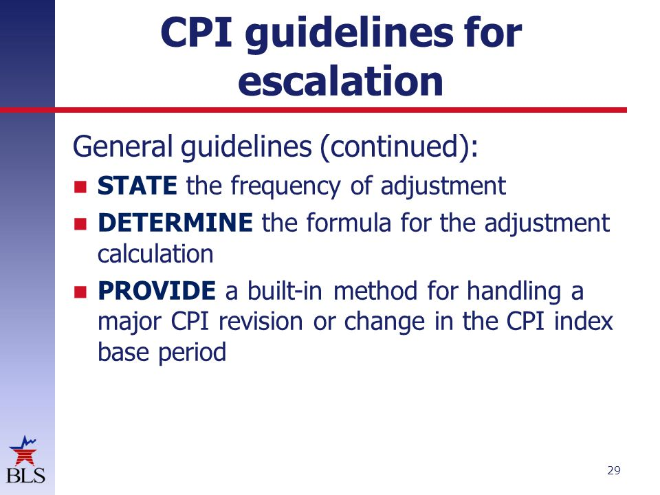CPI guidelines for escalation