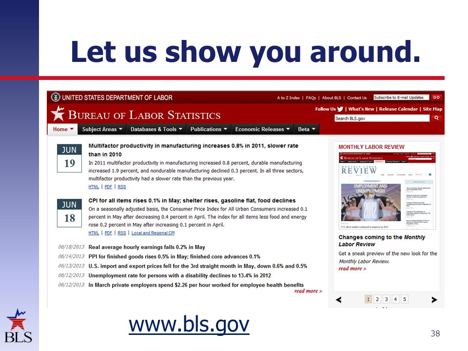 Let us show you around. www.bls.gov