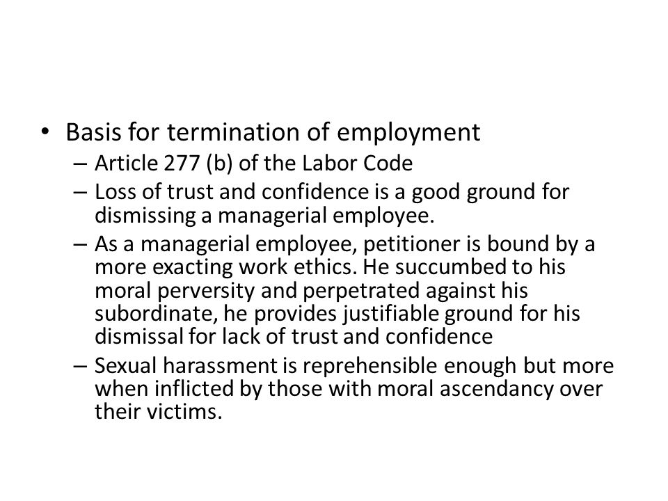 Basis for termination of employment