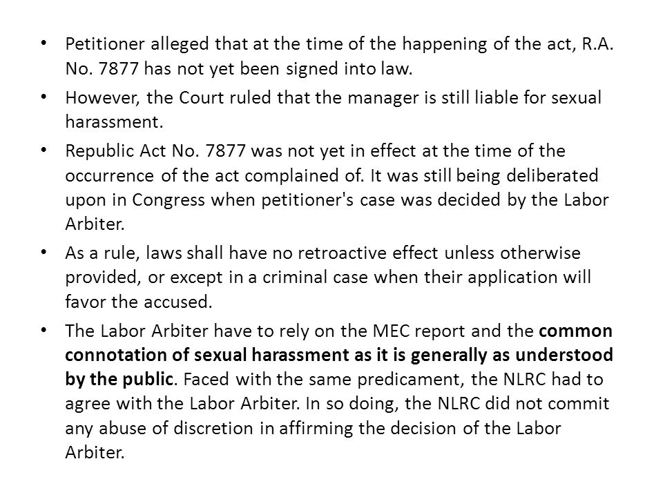 Petitioner alleged that at the time of the happening of the act, R. A