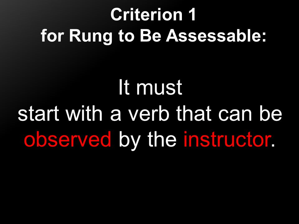 for Rung to Be Assessable: