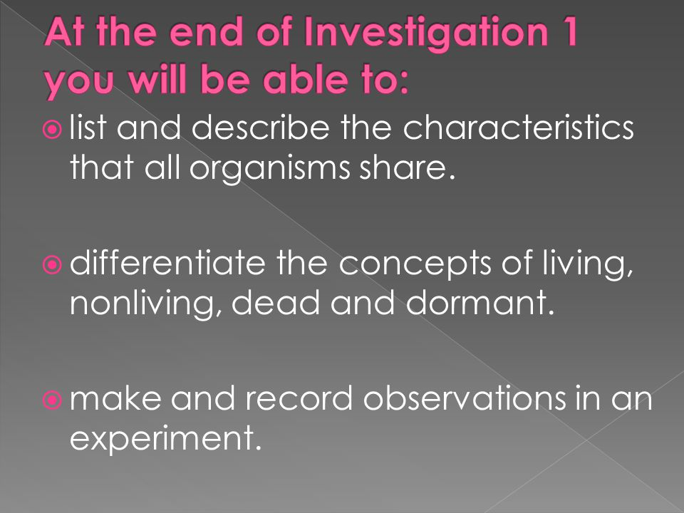 At the end of Investigation 1 you will be able to: