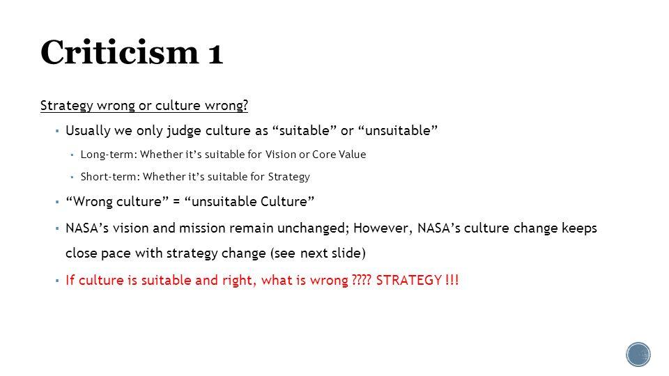 Criticism 1 (cont'd) NASA Established. 1958. 1972. Nixon's announcement. 1986. Challenger. disaster.