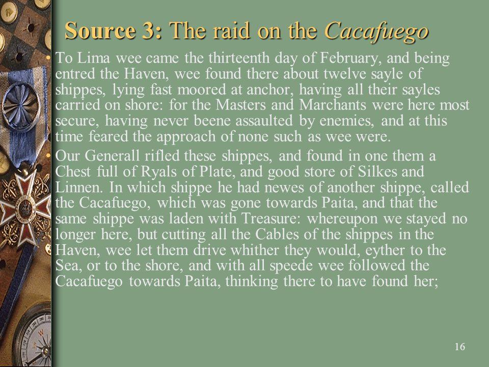 Source 3: The raid on the Cacafuego