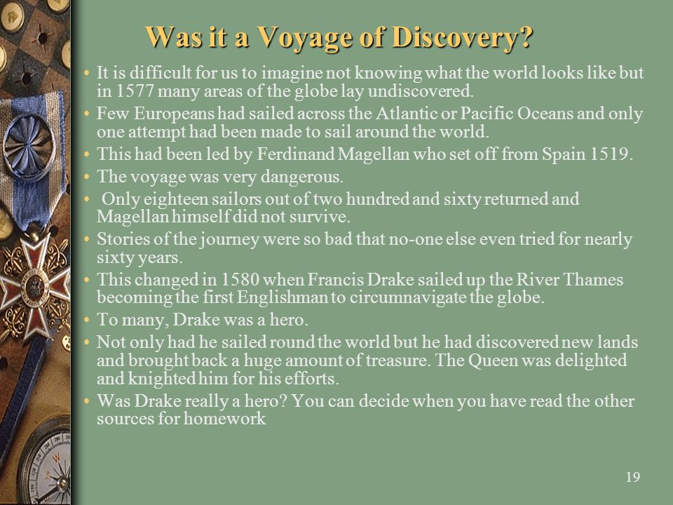 Was it a Voyage of Discovery