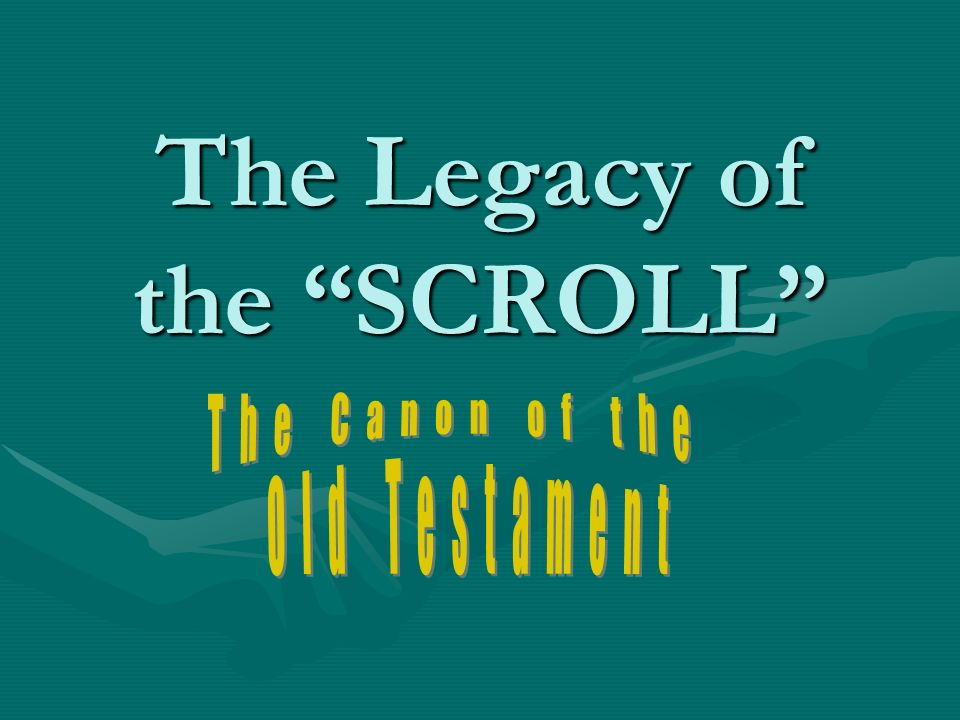 The Legacy of the SCROLL