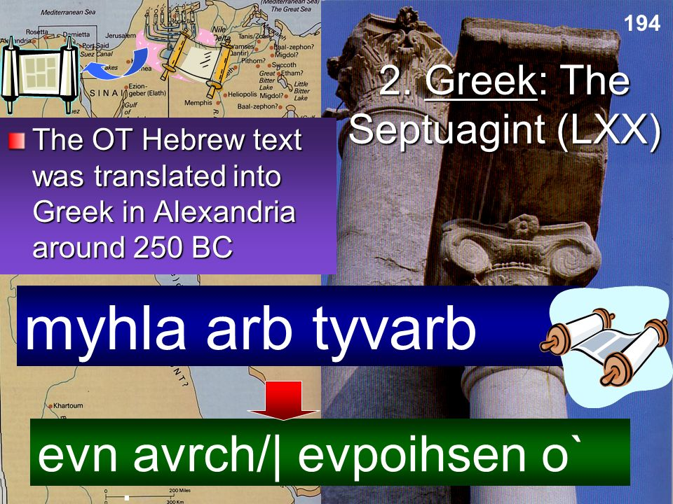 2. Greek: The Septuagint (LXX)