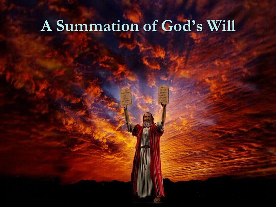A Summation of God's Will