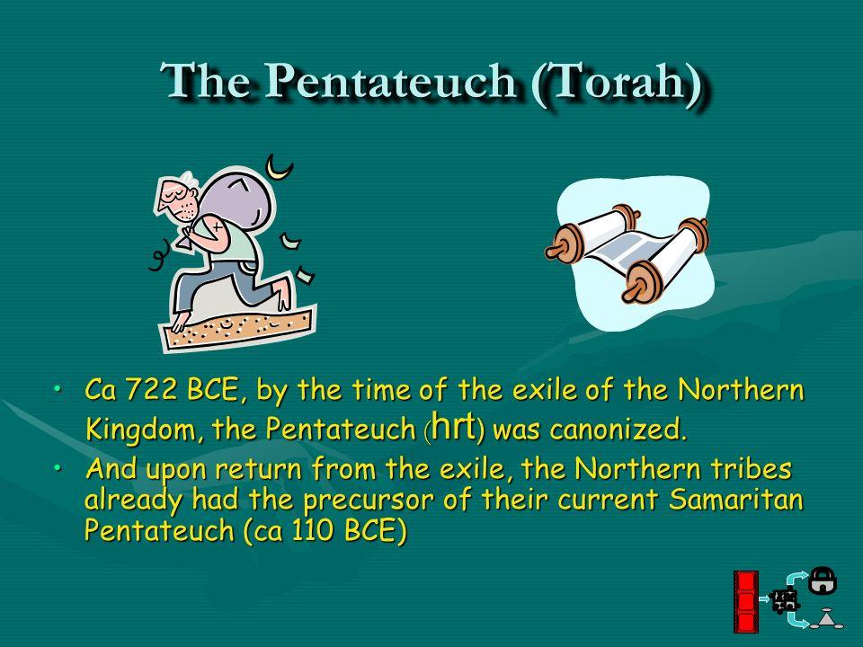 The Pentateuch (Torah)