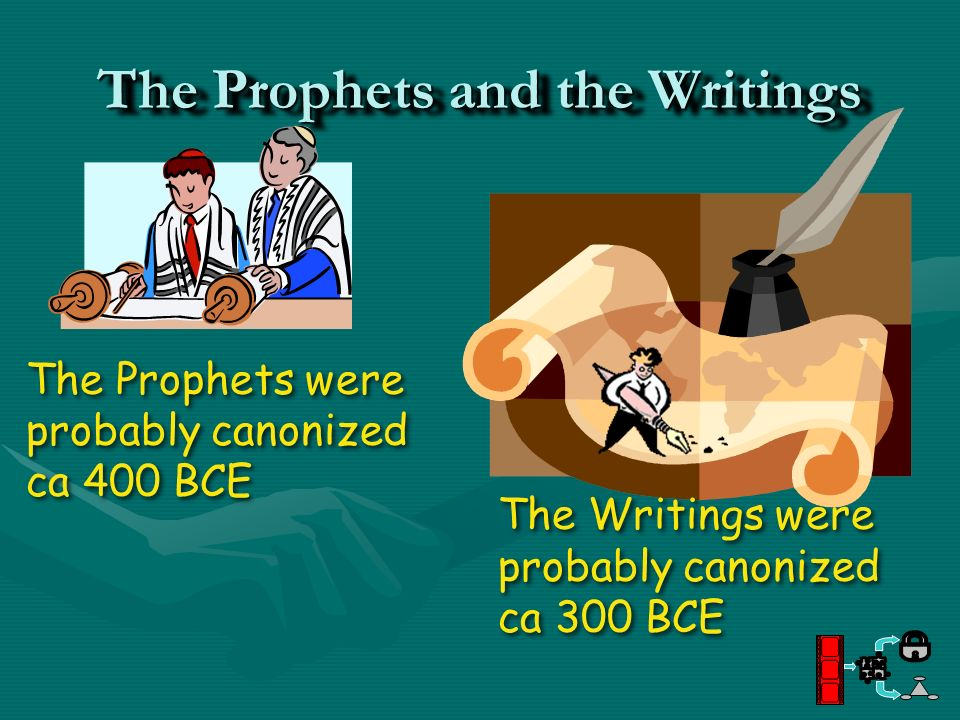 The Prophets and the Writings