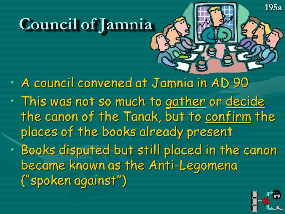 Council of Jamnia A council convened at Jamnia in AD 90