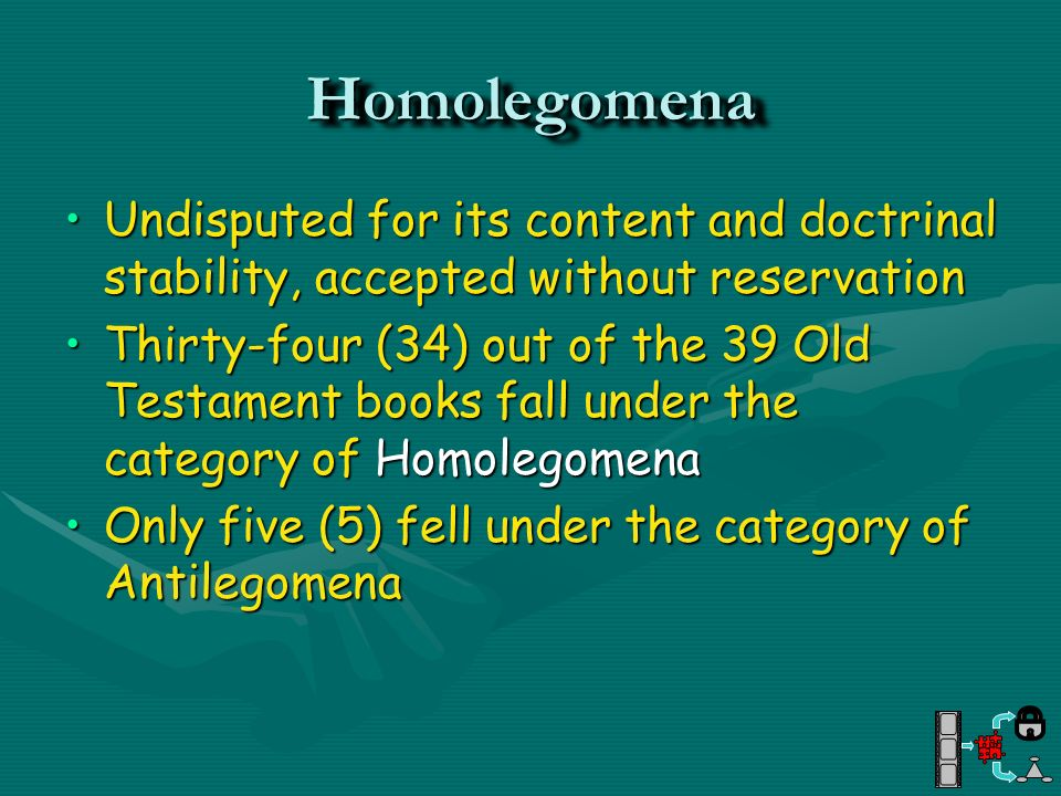 Homolegomena Undisputed for its content and doctrinal stability, accepted without reservation.