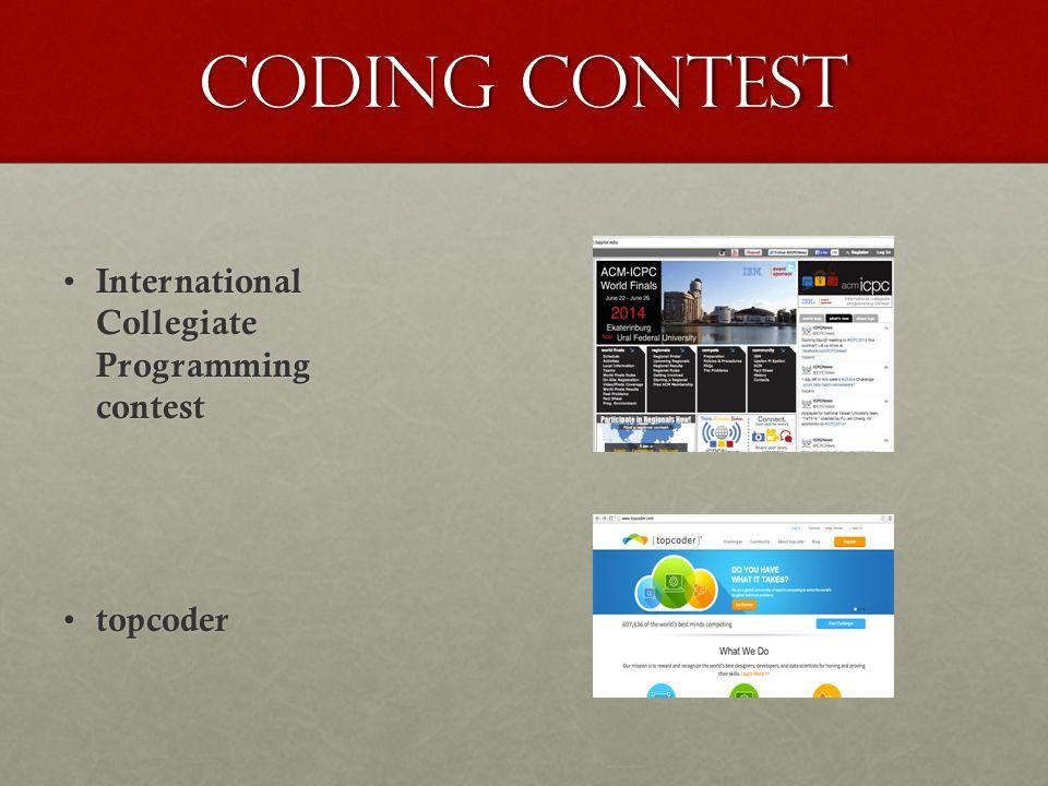 Coding contest International Collegiate Programming contest topcoder