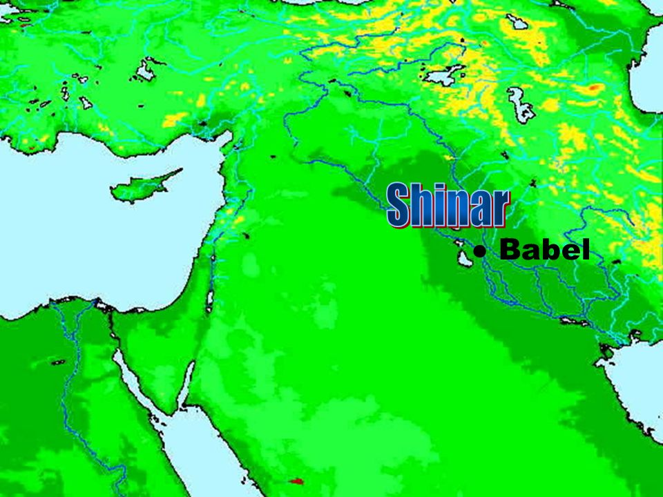 Shinar ● Babel