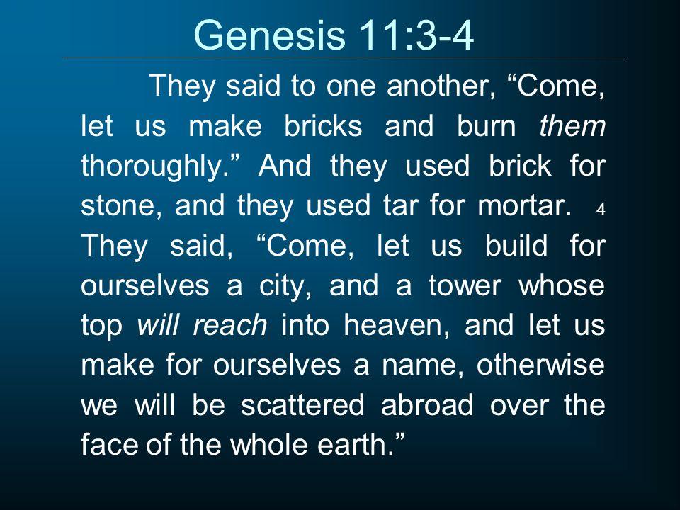 Genesis 11:3-4