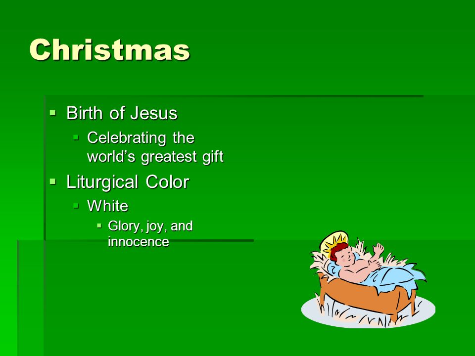 Christmas Birth of Jesus Liturgical Color