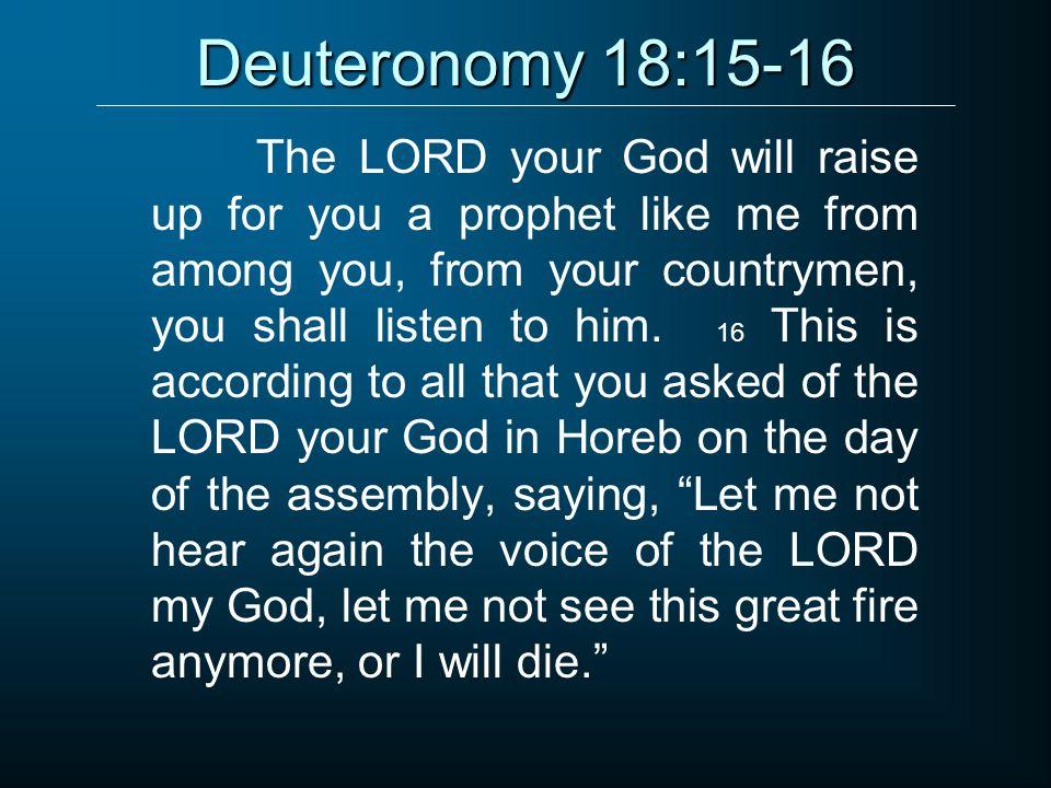 Deuteronomy 18:15-16