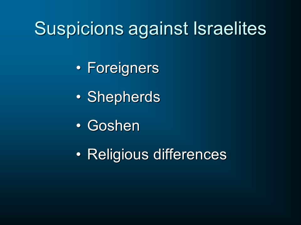Suspicions against Israelites
