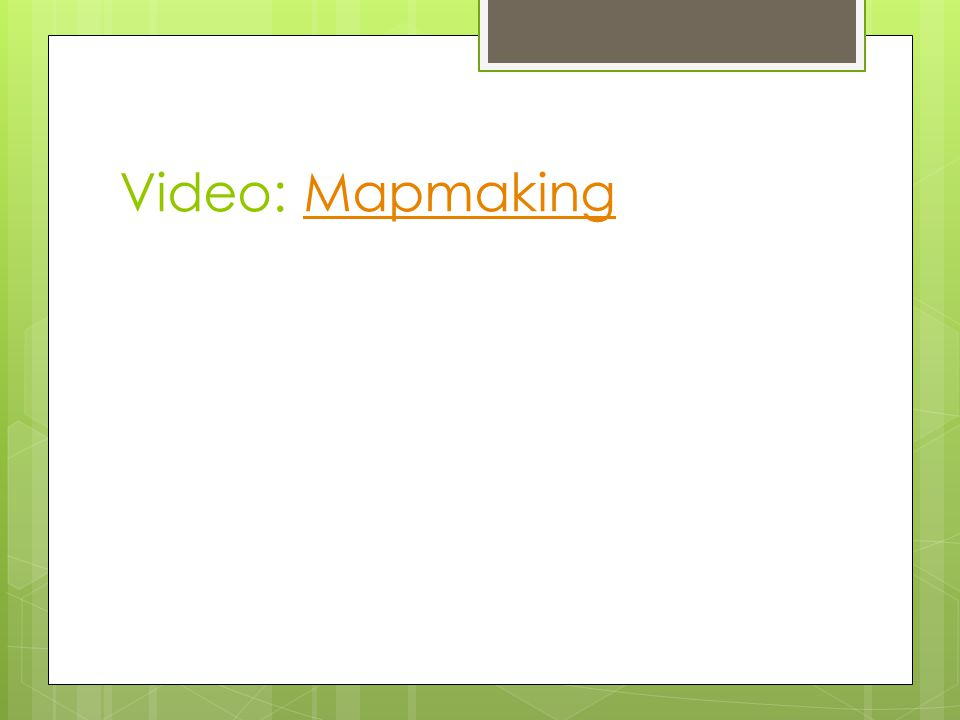 Video: Mapmaking