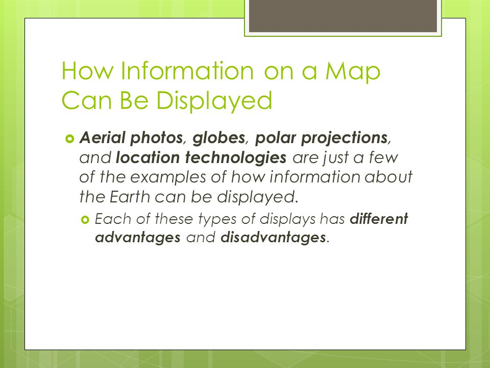 How Information on a Map Can Be Displayed