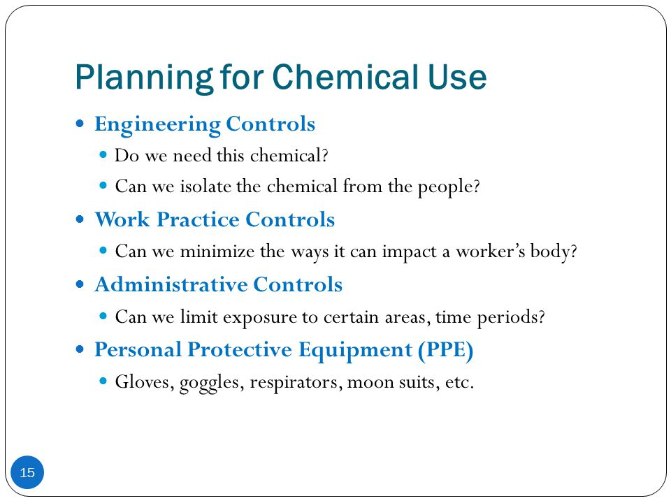 Planning for Chemical Use