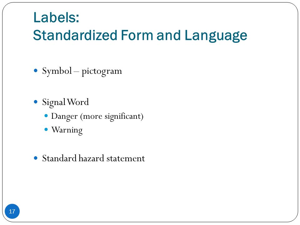 Labels: Standardized Form and Language