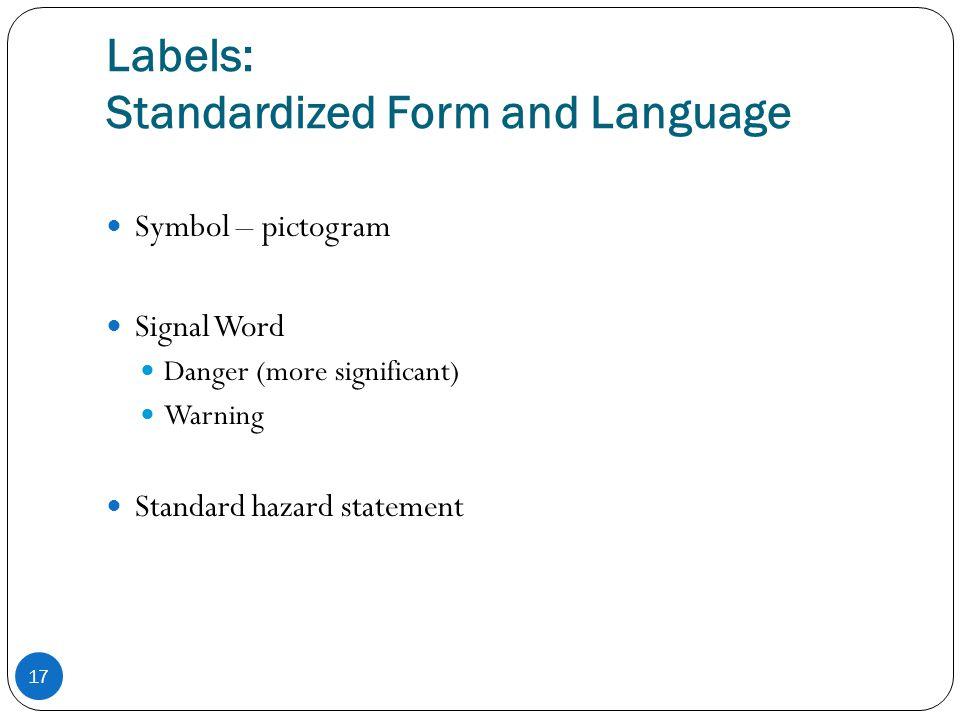 Labels: Standardized Form and Language