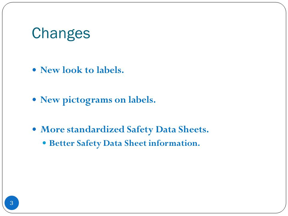 Changes New look to labels. New pictograms on labels.