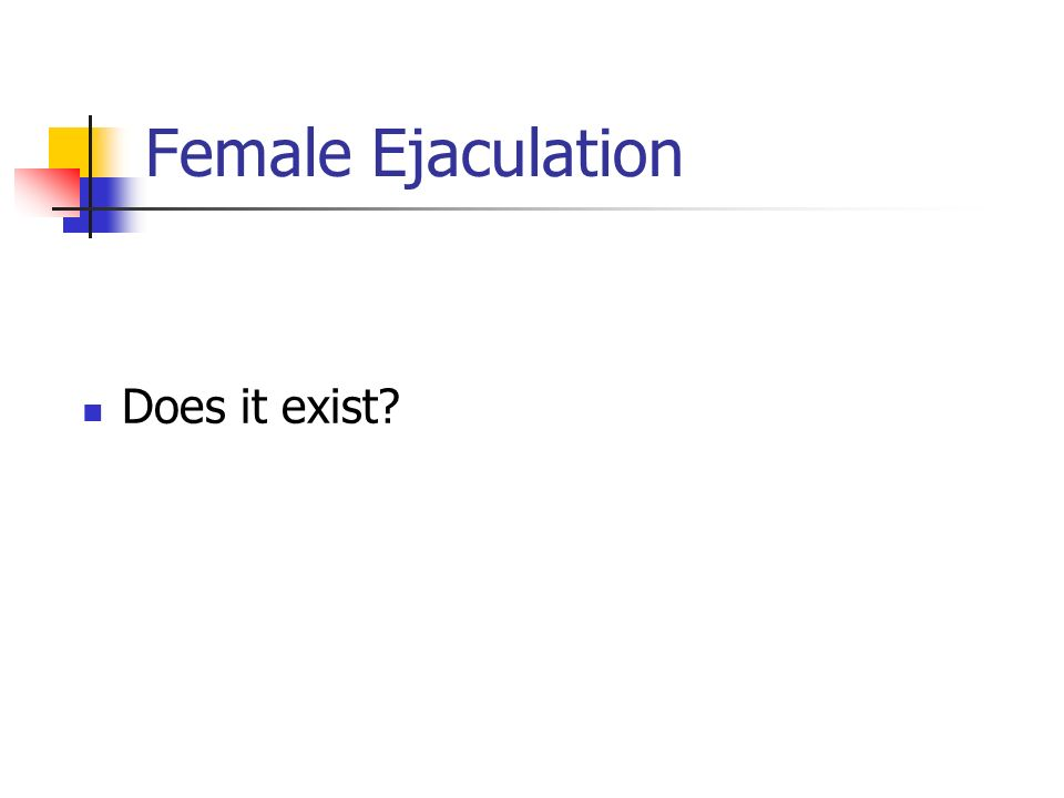 Female Ejaculation Does it exist