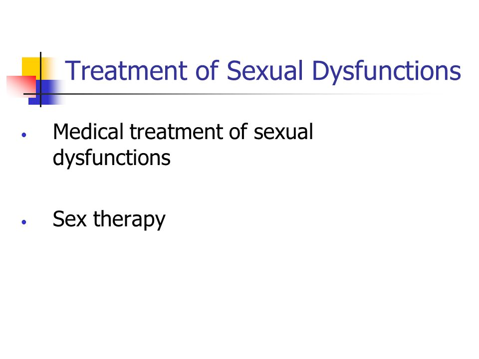 Treatment of Sexual Dysfunctions