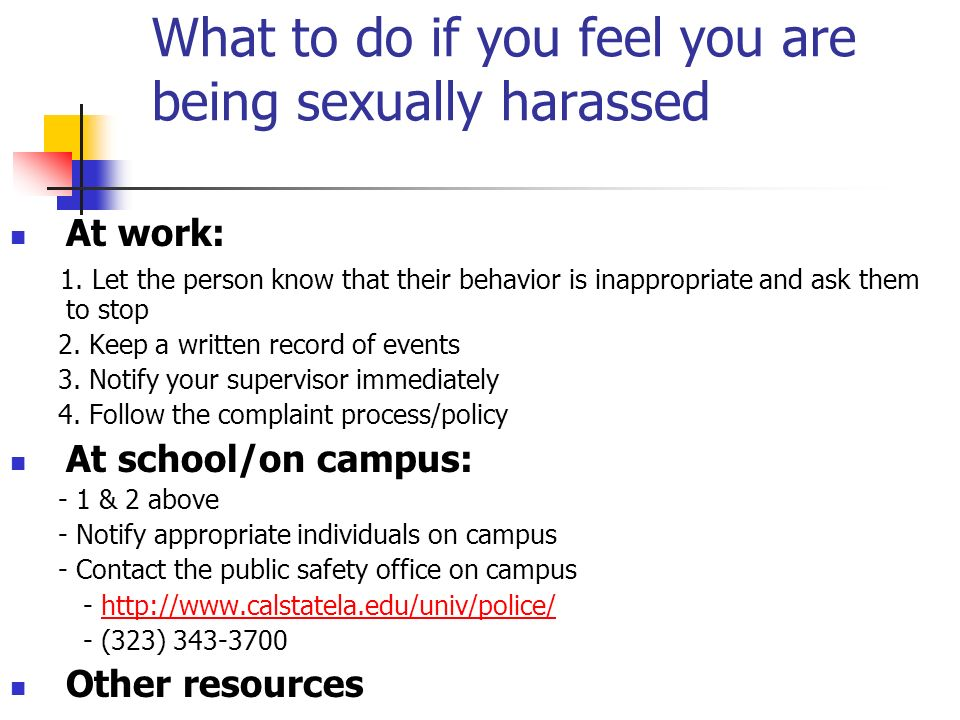 What to do if you feel you are being sexually harassed