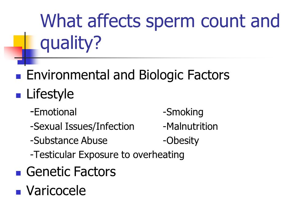 What affects sperm count and quality