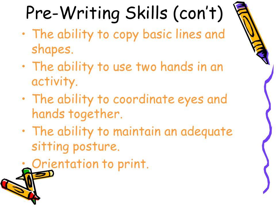 Pre-Writing Skills (con't)