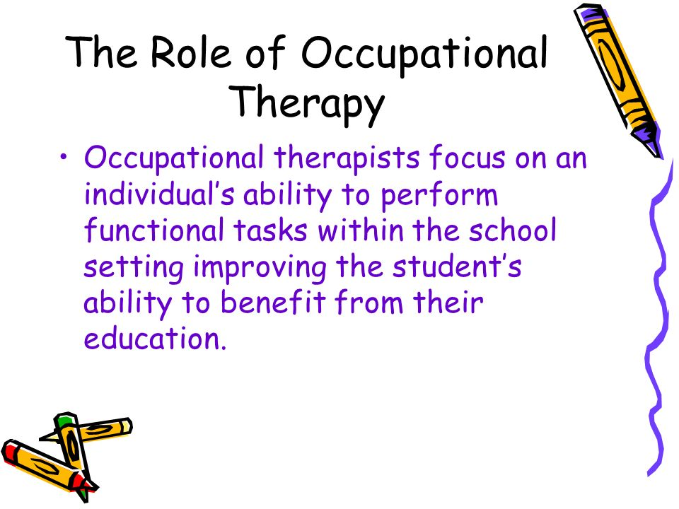 The Role of Occupational Therapy