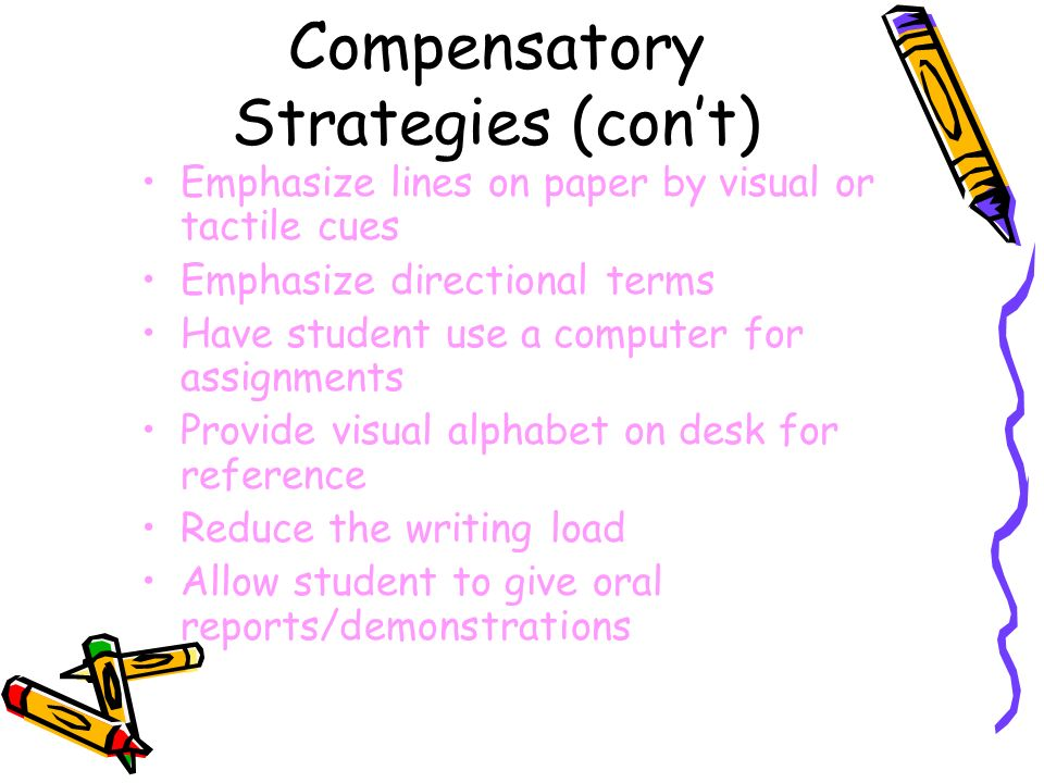 Compensatory Strategies (con't)