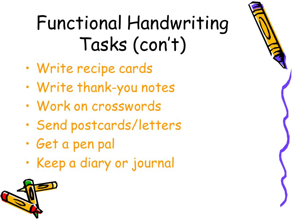 Functional Handwriting Tasks (con't)