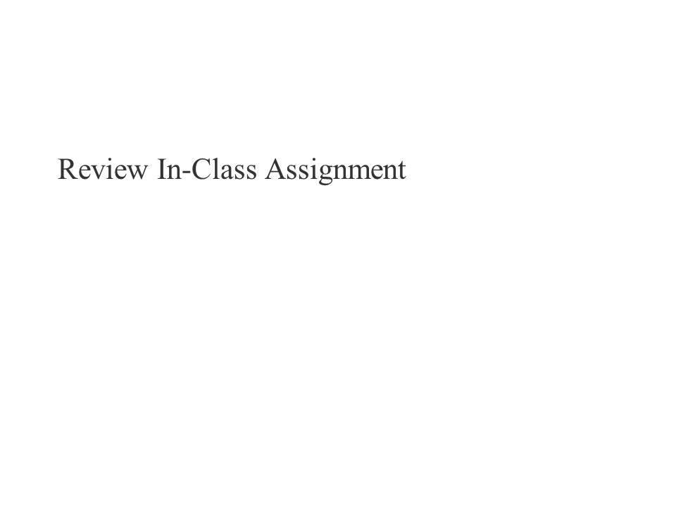 Review In-Class Assignment
