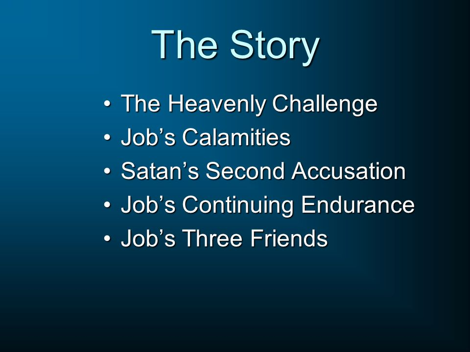 The Story The Heavenly Challenge Job's Calamities