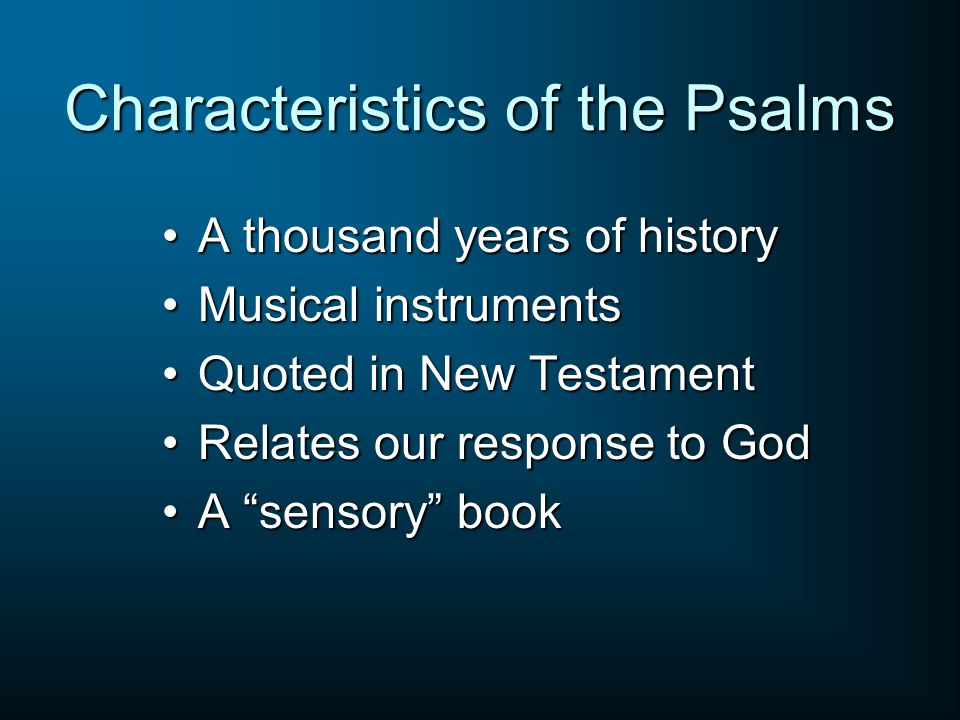 Characteristics of the Psalms