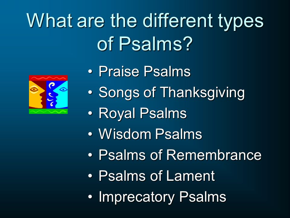What are the different types of Psalms