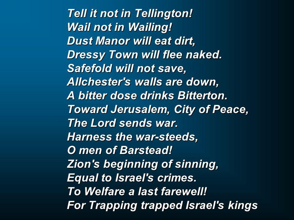 Tell it not in Tellington!