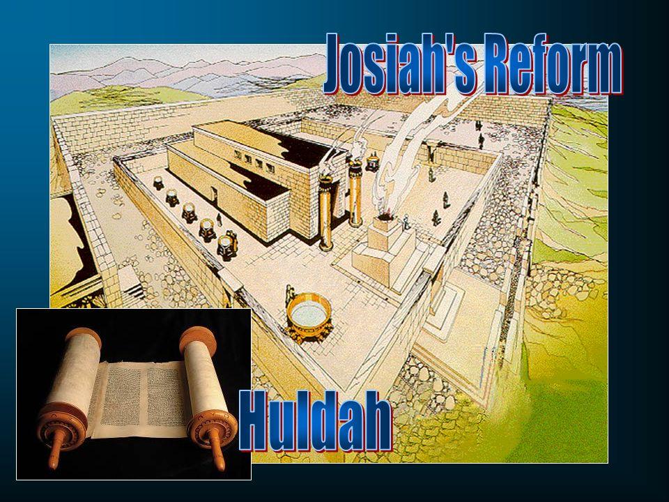 Josiah s Reform Huldah