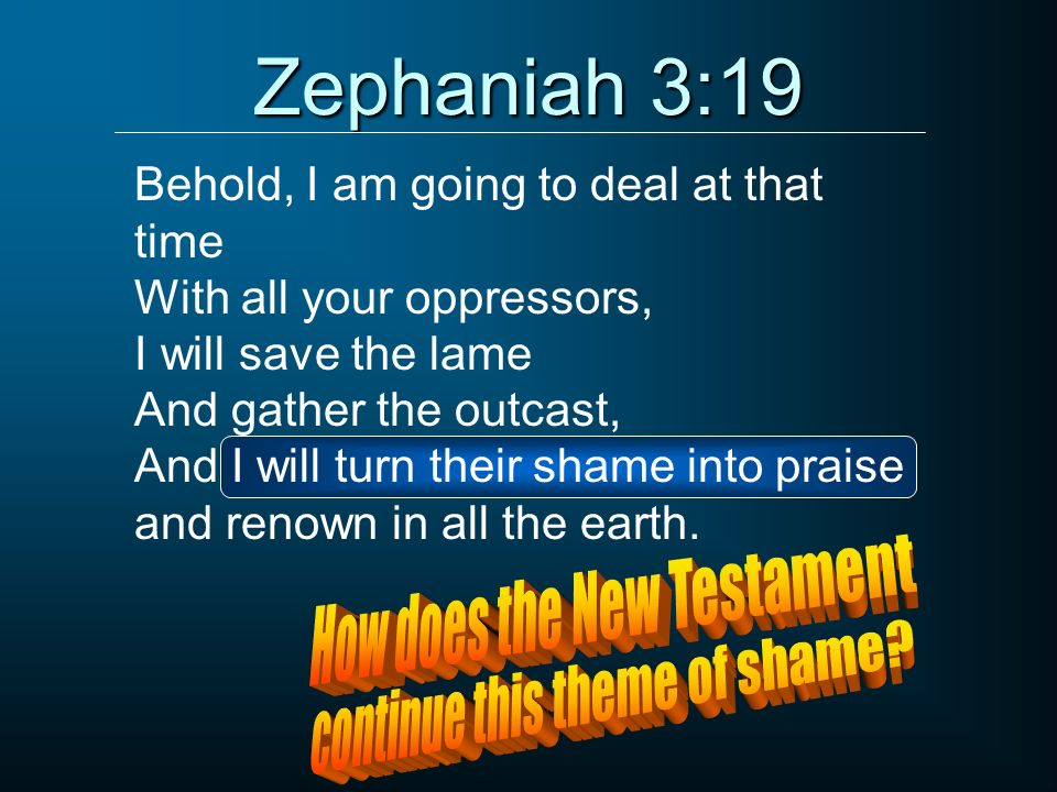 Zephaniah 3:19 How does the New Testament