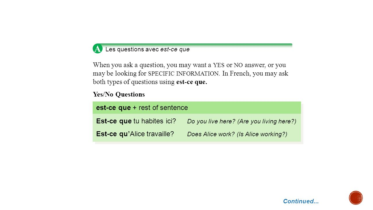 A Les questions avec est-ce que.